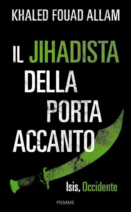 Il jihadista della porta accanto1