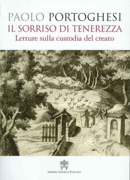 Paolo Portoghesi - Il sorriso di tenerezza