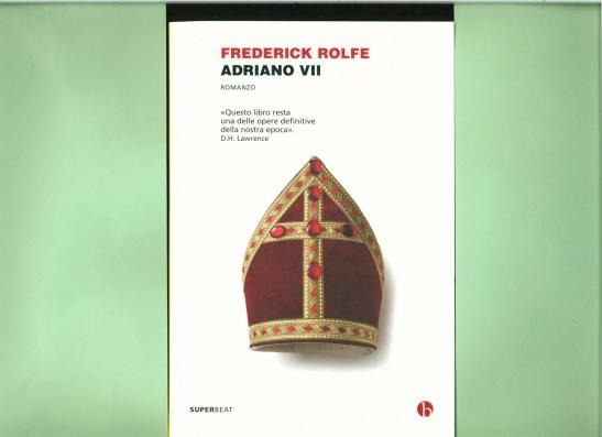 el Adriano VII de Frederick Rolfe