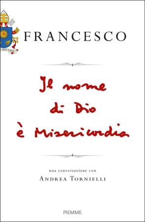 Il-nome-di-dio-è-misericordia-Libro-di-Papa-Francesco